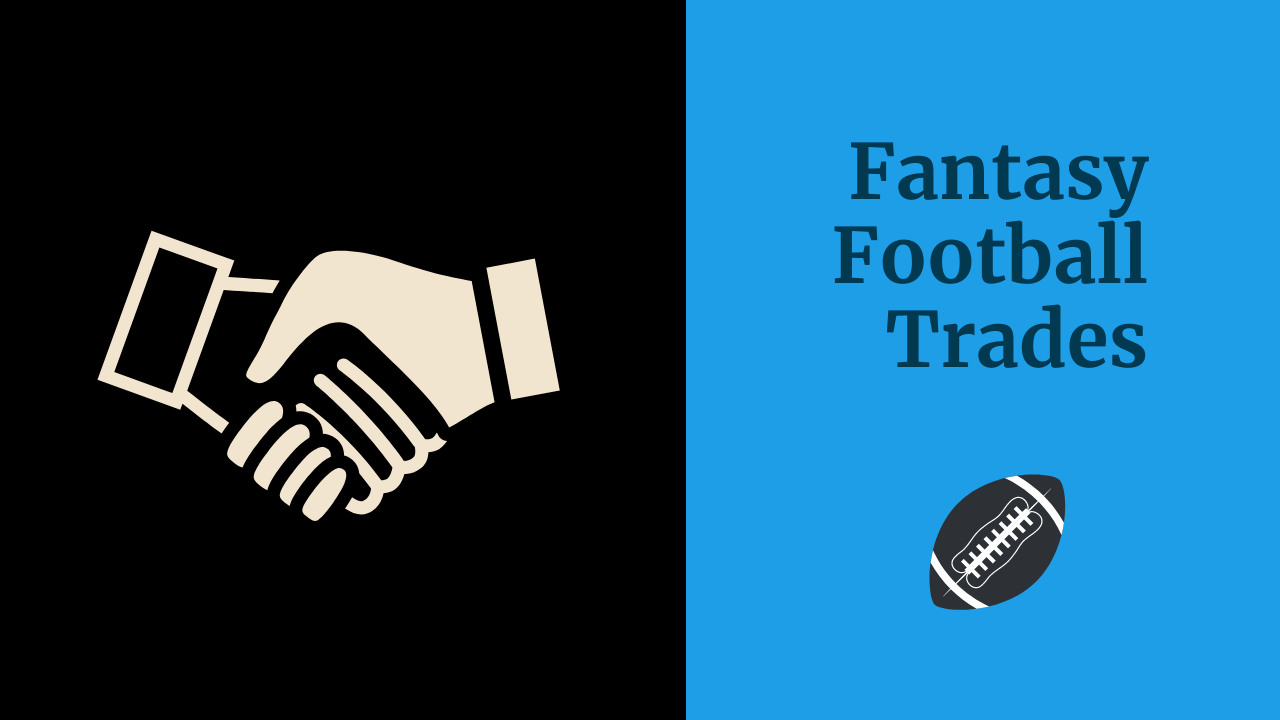 Fantasy Football Trades