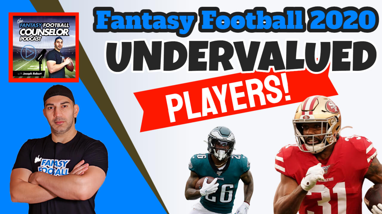 Undervalued Fantasy Players 2020