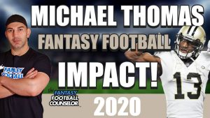 Michael Thomas Fantasy Football Outlook