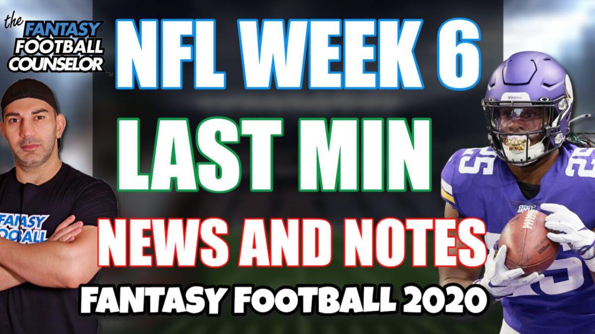 NFL Week 6 Last min news