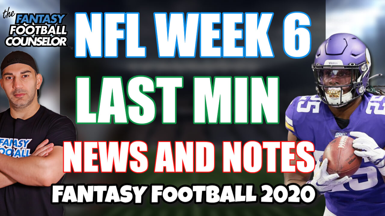 NFL Week 6 Last min news