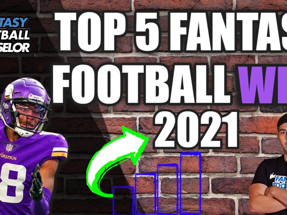 Top 5 Fantasy WR's 2021