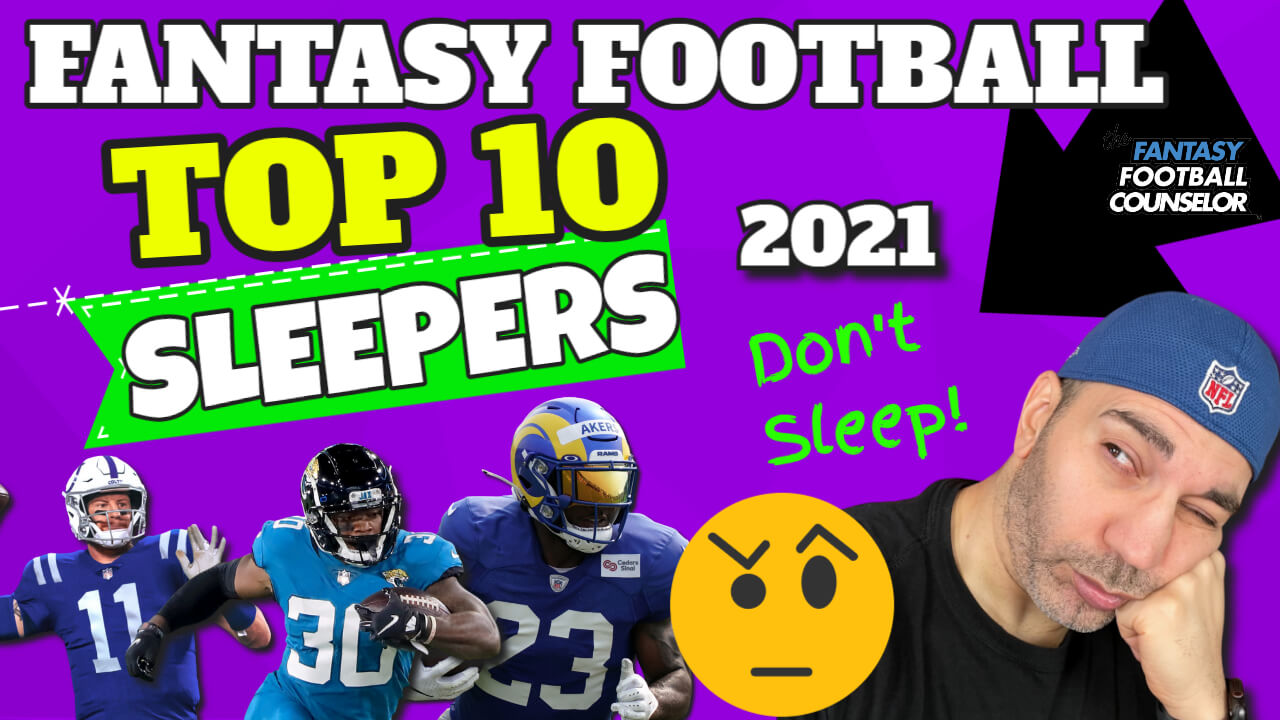 Fantasy Football Sleepers 2021