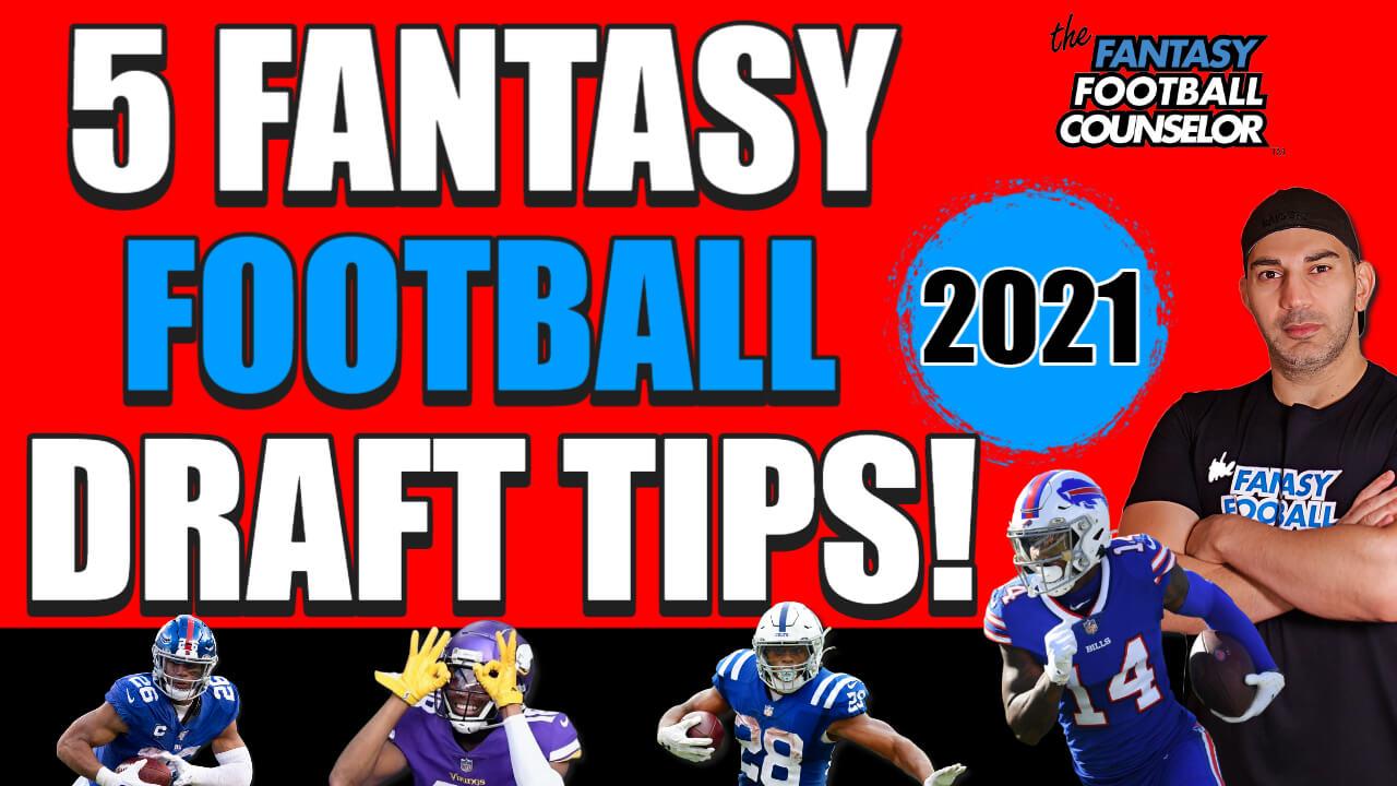 Fantasy Football Draft Tips 2021