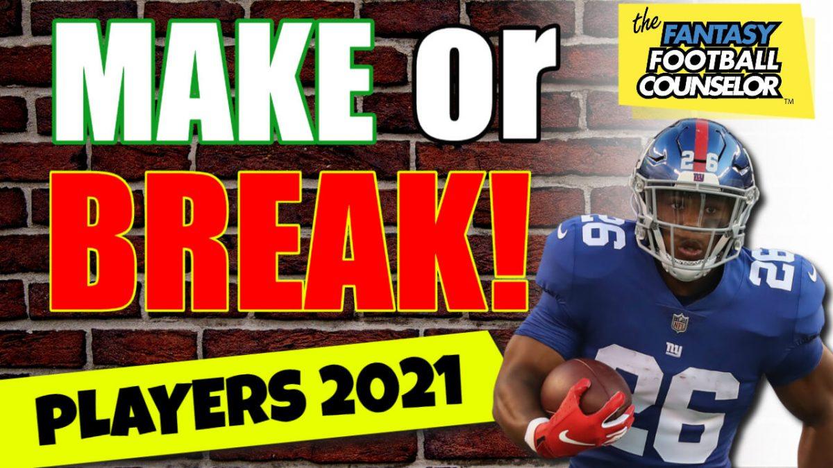 Make Or Break Fantasy Football
